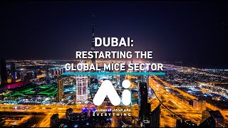 Dubai World Trade Centre restarts global MICE sector with A.I. Everything x Restart Dubai conference