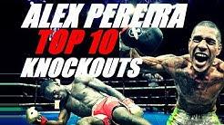 The next UFC star? Alex Pereira Top 10 Knockouts!