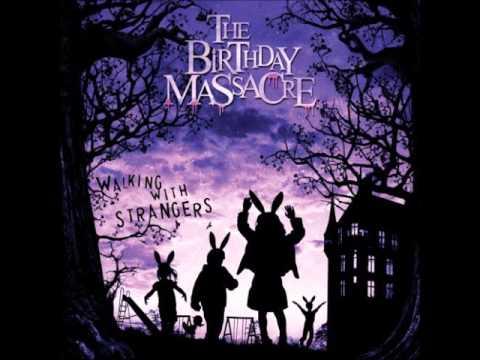 The Birthday Massacre  Walking With Strangers  Full Album