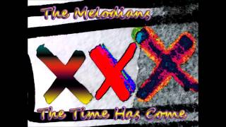 The Melodians - The Time Has Come