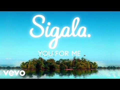 Sigala, Rita Ora - You for Me (Lyric Video)