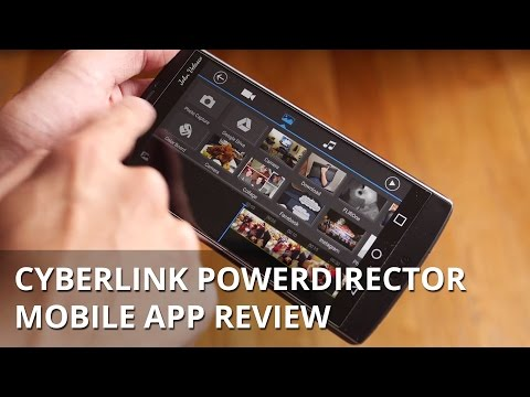 CyberLink PowerDirector Mobile app Review