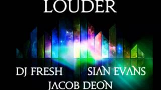 DJ Fresh - Louder (Dubstep Remix ft Sian Evans)