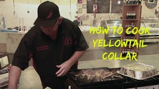 How to cook Yellowtail Collar