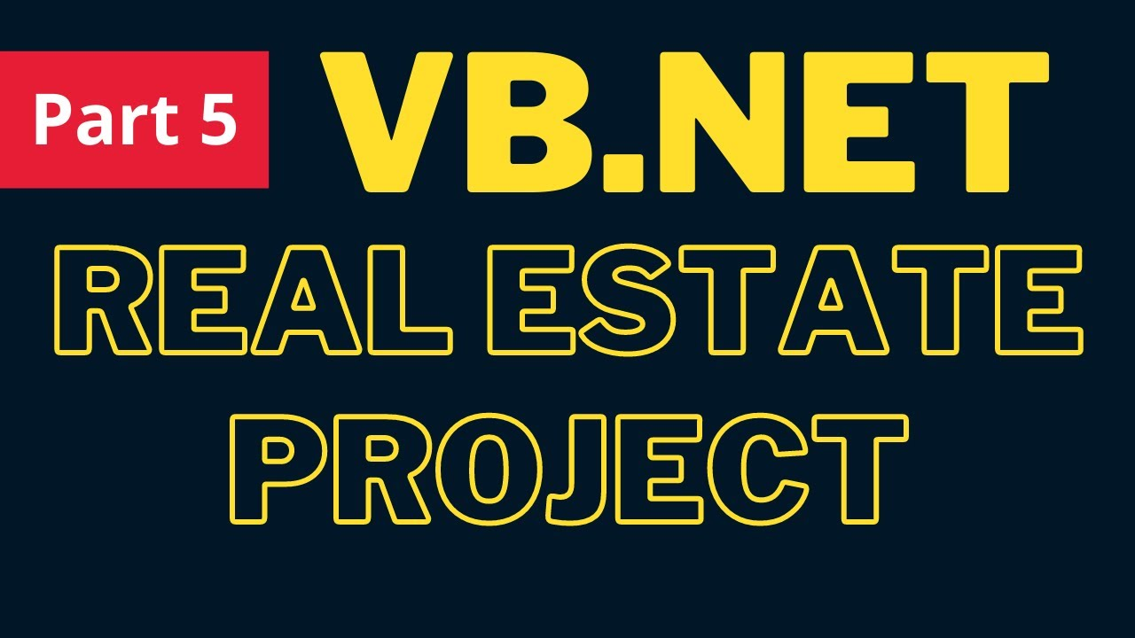 VB.Net Project Tutorial - Create a Real Estate Management System Project In VB.Net