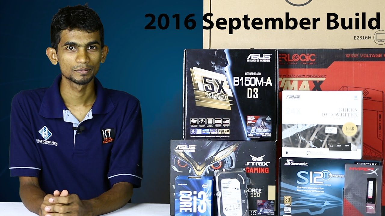 2016 September Budget Gaming PC Build in Sinhala Sri lanka