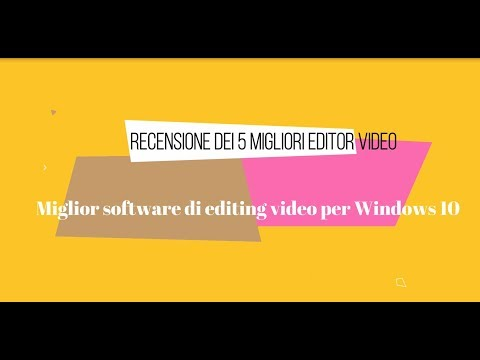 Miglior software di editing video per Windows 10 Recensione dei 5 migliori editor video