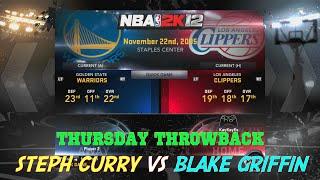 Thursday Throwback (NBA 2K12 Steph Curry vs Blake Griffin)