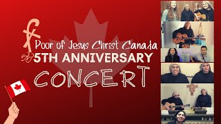 ENG - Poor of Jesus Christ Canada - 5th Anniversary ( Concert )
