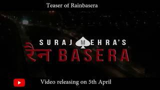 Suraj Mehra's Rain Basera Official Teaser | Black Jack Production