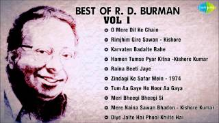 Best Of R D Burman Songs | Audio Jukebox|O Mere Dil Ke Chain | Rimjhim Gire Sawan | Karvaten Badalte