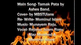 tamak pata cover by mbstuians dedicated to ashes band