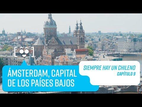 Capítulo 9: Amsterdam, Países Bajos | Siempre hay un Chileno