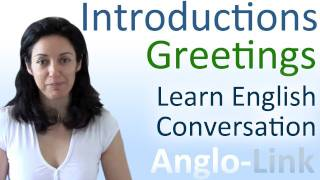 Introductions  Greetings - Learn English Conversation