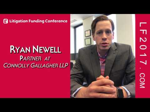 Ryan Newell, Partner at Connolly Gallagher LLP on Attorney Experiences with Litigation Funding