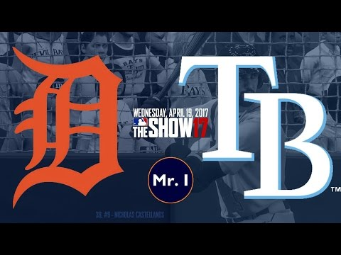 NOT SO FAST! (Detroit Tigers @ Tampa Bay Rays) - MLB The Show 17