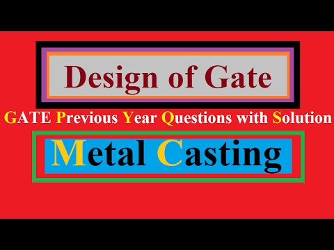 Design of Gate in Metal Casting with GATE previous Year Question