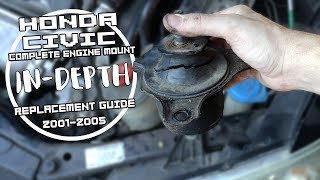 Motor Mount Replacement Guide (ALL MOUNTS ) //In-depth [2001-2005 Honda Civic Automatic]