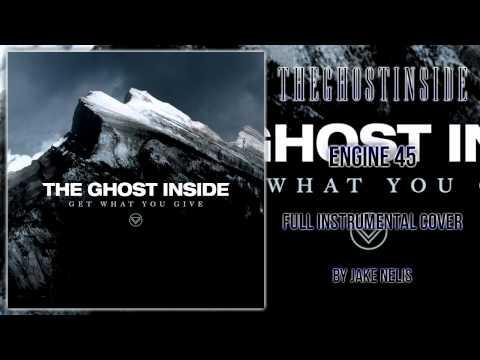 Jake Nelis -The Ghost Inside - Engine 45 (Full Instrumental Cover)