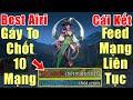 Gcaothu Yena Thuyền Trưởng đối đầu Best Airi gáy cực to chốt 10 mạng - Cái kết Feed mạng liên tục