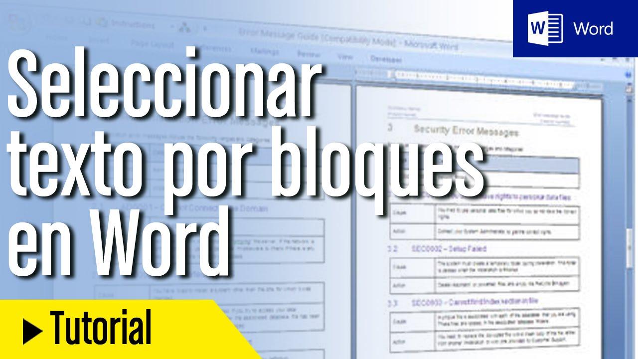 Tutorial Word En Español Seleccionar Texto Por Bloques Youtube
