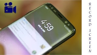 How to Record Screen on Samsung Galaxy S8!