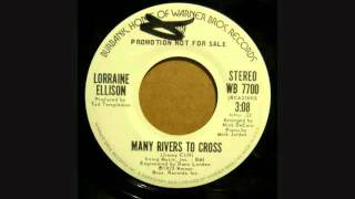 LORRAINE ELLISON MANY RIVERS TO CROSS
