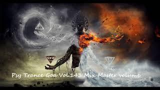 Psy Trance Goa 2017 Vol 143 Mix Master volume