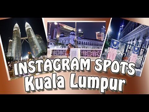INSTAGRAM-SPOT HUNTING IN MALAYSIA | Where to take photos in KL?