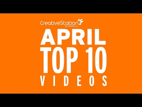 CreativeStation April 2017 Top 10 Video Arts