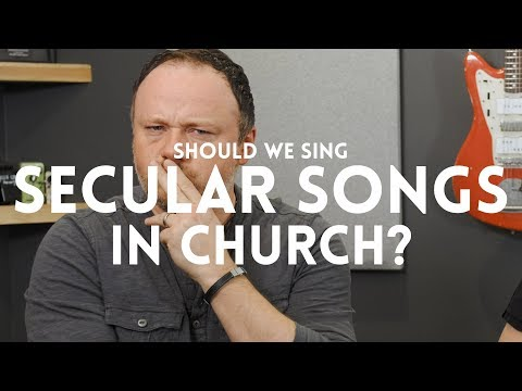 Should we sing secular songs in church? // Worship Leader Wednesday