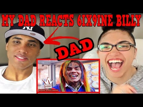 MY DAD REACTS TO 6IX9INE Billy WSHH Exclusive   Music   Tekashi69 REACTION