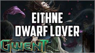 Gwent Eithne Dwarf Lover ~ True Brokkoli ~ Gwent Deck Gameplay