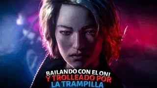 DEAD BY DAYLIGHT | TREMENDA BAILADA CONTRA EL ONI Y TROLLEADA AL FINAL CON LA TRAMPILLA!