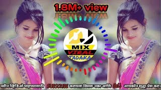 Jiv Maza Tuzyat Gutala    Hip hop Mix ||  By Dj  Mix Viral Tadaka