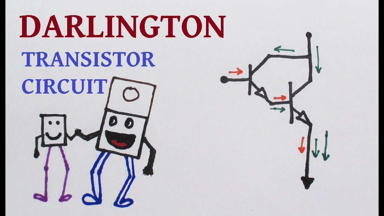 Understanding Darlington Transistor Circuit Characteristics With Diagram Demos