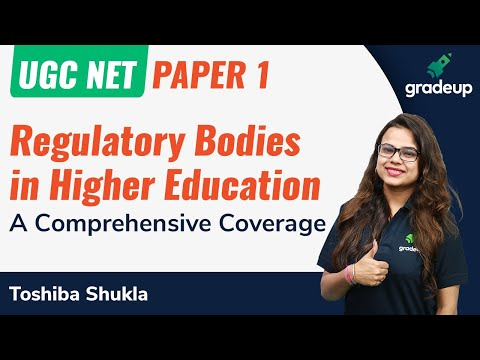 Paper-1-Regulatory Bodies in Higher Education - A comprehensive coverage  Toshiba Shukla