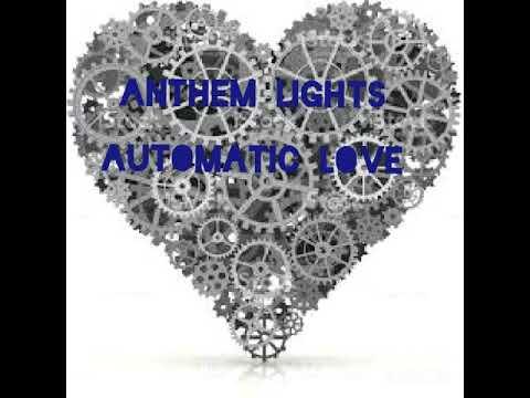 Anthem Lights - Automatic Love (lyric video)