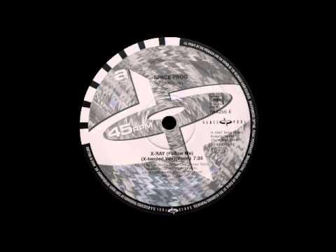 1997 - Space Frog feat. The Grim Reaper - X-Ray (Follow Me) (Remixes) (DAN 664256 5)