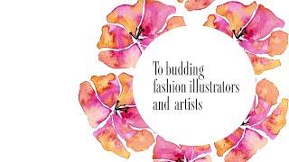 Best Advice To Budding Fashion Illustrators and Artists