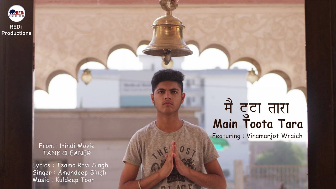 Main Toota Tara | Hindi Song | Movie Tank Cleaner | Singer Amandeep