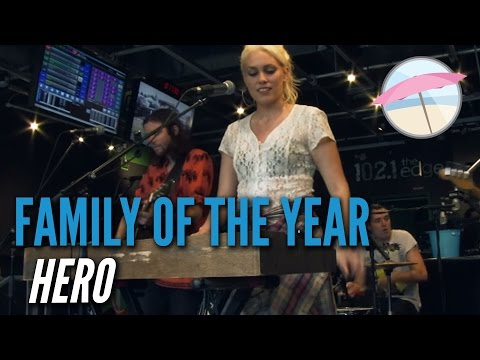 Family of the Year - Hero (Live at the Edge)