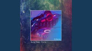 Download Rela Demi Cinta (Remix Version)