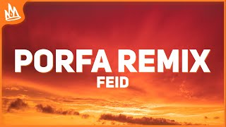 Feid - PORFA Remix (Letra) ft. Justin Quiles, J. Balvin, Nicky Jam, Maluma, Sech