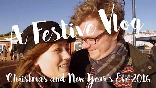 A FESTIVE VLOG || Christmas & New Year's Eve 2016 || Elissa Churchill