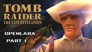 OpenLara - Tomb Raider: The Last Revelation Exploration and Funny Bugs - PART 1