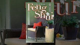 Feng Shui: L'Art de la Création de l'Harmonie et de l'Équilibre dans Votre Maison