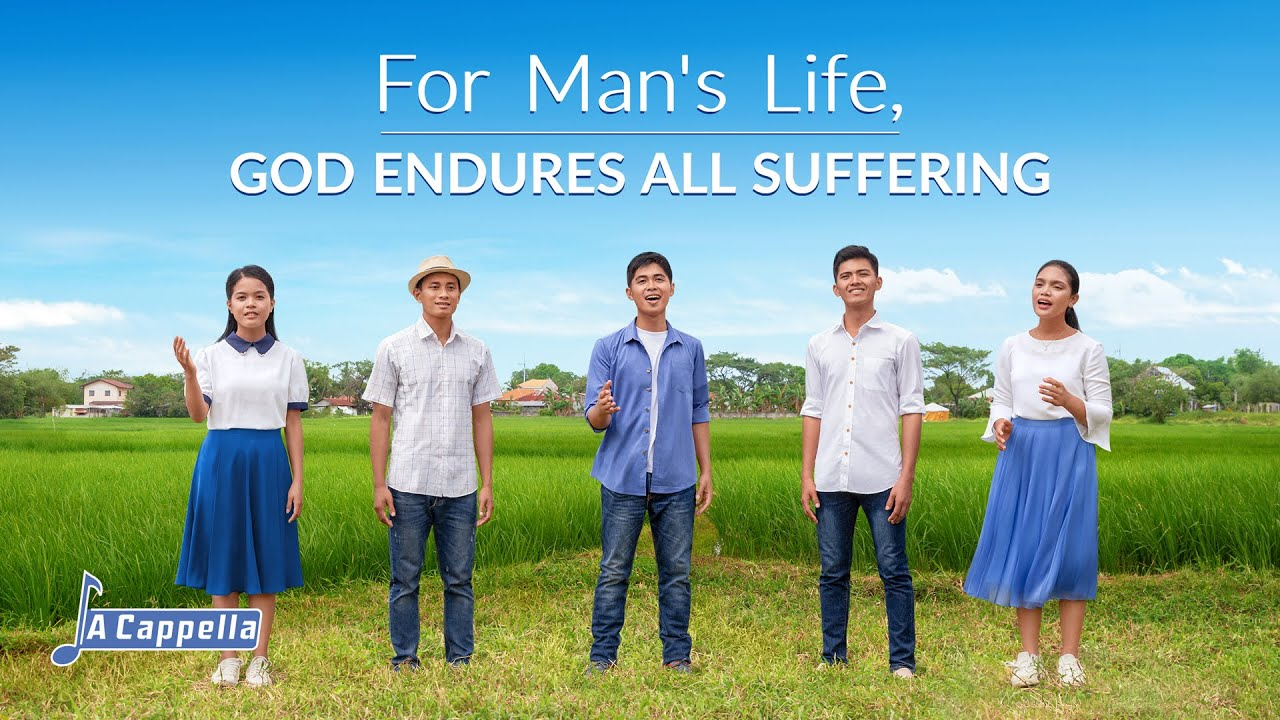 """2021 English Christian Song    """"For Man's Life, God Endures All Suffering"""" (A Cappella)"""