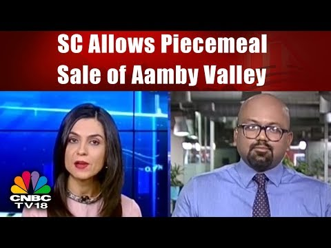 Supreme Court Allows Piecemeal Sale of Aamby Valley | INDIA BUSINESS HOUR | CNBC TV18