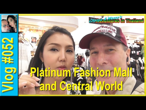 Vlog 052 - Platinum Fashion Mall and Central World